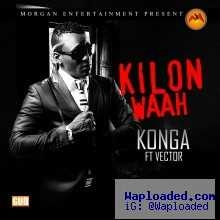 Konga - Kilon Waah Ft Vector